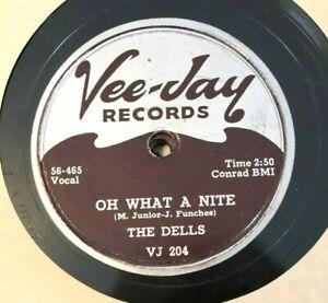 VINTAGE 78 DELLS Oh What A Nite / Jo-Jo VEE JAY 204 BLUES R&B Doo Wop Night