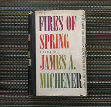 The Fires of Spring James A. Michener HC 1st Presentation Copy '49, His 2nd Book