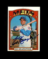 Ed Kranepool Hand Signed 1972 Topps New York Mets Autograph