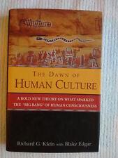 The Dawn of Human Culture Richard G. Klein with Blake Edgar