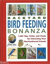 Backyard Bird Feeding Bonanza Hardback Book 1,487 Tips Tricks & Treats For Birds