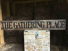"Large Rustic Wood Sign - ""The Gathering Place"" - 4 FEET LONG!"