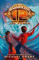Grant, Michael, The Power (The Magnificent 12, Book 4), Very Good Book
