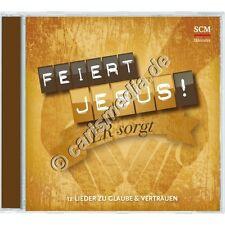 CD: FEIERT JESUS! ER SORGT - 12 Lieder zu Glaube & Vertrauen (2016) *NEU*