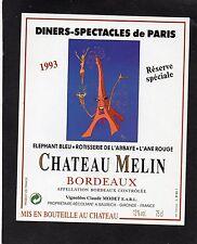 BORDEAUX ETIQUETTE RESERVE SPECIALE 1993 DINERS SPECTACLES DE PARIS §05/06/1916§