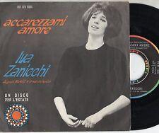 IVA ZANICCHI disco 45 g STAMPA ITALIANA Accarezzami amore + Mi cercherai