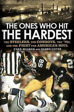 The Ones Who Hit the Hardest: The Steelers, the Cowboys, the '70s (New 2010) NFL