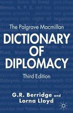 The Palgrave MacMillan Dictionary of Diplomacy (Paperback or Softback)