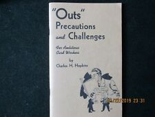 """Outs"" Precautions and Challenges - Charles H. Hopkins"