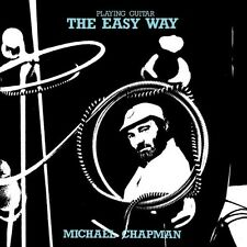 MICHAEL CHAPMAN - PLAYING GUITAR THE EASY WAY   CD NEU