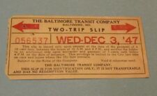 1947 Baltimore Transit Company Two Trip Slip Trolley Car and Bus Ticket Pass