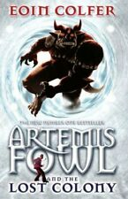 Artemis Fowl and the Lost Colony By Eoin Colfer, Adrian Dunbar.