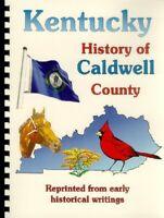 KY~CALDWELL COUNTY KENTUCKY 1885 BIOGRAPHIES~PRINCETON~GENEALOGY~NAMES