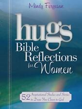 Hugs Bible Reflections for Women: 52 Inspirational Studies and Stories to Draw