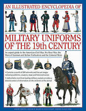 Smith, Digby-Illustrated Encyclopaedia Of Military Uniforms Of The 19T BOOKH NEW