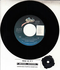 "MICHAEL JACKSON  Who Is It? & Wanna Be Startin' Somethin' 7"" 45 rpm vinyl record"