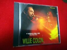WILLIE COLON - Y VUELVE OTRA VEZ! SALSA CD LATIN CD FANIA (1995)
