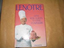Faites Vos Glaces Et Votre Confiserie - Gaston Lenotre comme neuf
