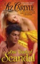 MacLachlan Family and Friends: One Touch of Scandal 5 by Liz Carlyle (2010, Pape