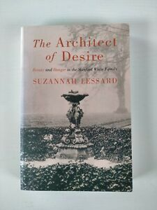 The Architect of Desire by Suzannah Lessard.  Stanford White Family. True Crime