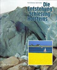 Die Entstehung Schleswig-Holsteins von Kurt-Dietmar Schmidtke 1993 Wachholtz
