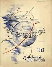1953 Vintage LEHIGH UNIVERSITY MUSIC FROM EARTH and SPACE Festival PROGRAM Pics