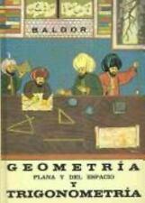 Geometria Plana y del Espacio y Trigonometria (Spanish Edition), Baldor, 9684392