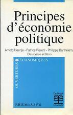 PRINCIPES D'ECONOMIE POLITIQUE par HEERTJE PIERETTI BARTHELEMY 1997