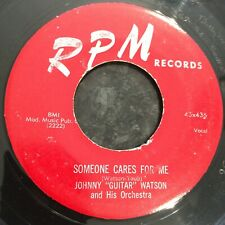 HEAR 1955 R&B/BLUES - JOHNNY 'GUITAR' WATSON - SOMEONE CARES FOR ME - RPM 45