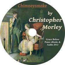 Chimneysmoke, Christopher Morley Short Poems Audiobook on 1 MP3 CD