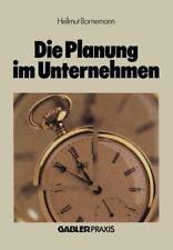 Die Planung Im Unternehmen by Hellmut Bornemann (1983, Paperback)