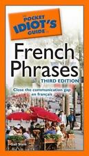 French Phrases - Pocket Idiot's Guide by Gail Stein (2009, Paperback)
