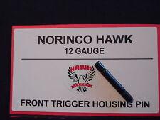 NORINCO IAC HAWK 12ga Factory New TRIGGER HOUSING PIN [FRONT] -ships FREE