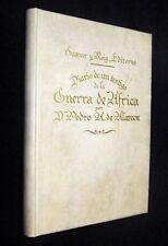 Spagna, Marocco. P. Alarcon: Diario de un testigo de la Guerra de Africa. 1860