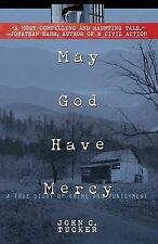 May God Have Mercy: a True Story of Crime and Punishment, Tucker, John | Paperba