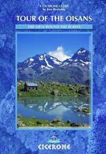 Tour of the Oisans : The GR54 Round the Écrins by Kev Reynolds (2008,...