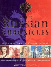 The Russian Chronicles: A Thousand Years That Changed the World (History)