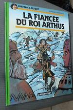 BD chevalier ardent n°19 la fiancée du roi arthus EO 1995 BE craenhals