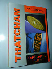 THATCHAM COMMERCIAL VEHICLE PARTS PRICE GUIDE CITROEN MERCEDES FORD NISSAN FIAT