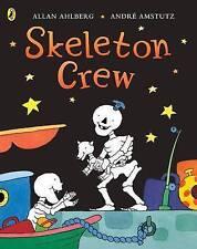 Skeleton Crew (Funnybones) By Allan Ahlberg NEW (Paperback) Childrens Book