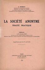 A. MOREAU - LA SOCIETE ANONYME / TRAITE PRATIQUE - 1951