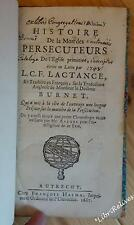 LACTANCE Histoire de la mort des persécuteurs de l'Église primitive 1687 Halma
