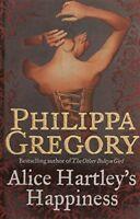 Alice Hartley's Happiness,Philippa Gregory