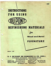 DUPONT REFINISHING MATERIALS MANUAL FOR WOOD AND METAL FURNITURE MARCH 1949