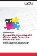 Instalación discursiva del Gobierno de Sebastián Piñera en Chile: Análisis críti