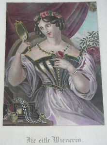 """RAR : Copperplate Um 1840: Die Eitle Wienerin """" - Fashion Woman Vienna Jewellery"""