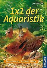 1 x 1 der Aquaristik: Ausstattung, Technik, Pflege von G... | Buch | Zustand gut