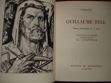 SCHILLER - GUILLAUME TELL 1944 ILLUSTRE L'EPLATTENIER