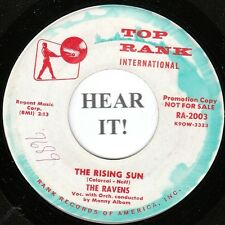 The Ravens DOO WOP 45 (Top Rank 2003 PROMO) The Rising Sun/Into The  VG++/M-