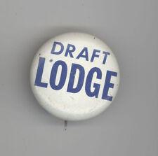 DRAFT HENRY CABOT LODGE JR President POLITICAL Pin BUTTON Boston MASSACHUSETTS